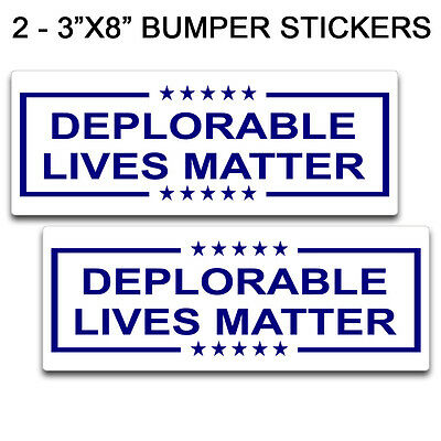 "Deplorable Lives Matter 3""x8"" Bumper Sticker Decal Set White and Blue - Trump"