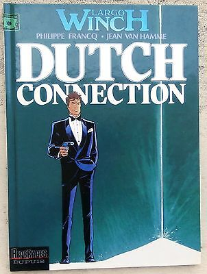 Largo Winch 6 Dutch Connection EO 1995 Neuf Francq Van Hamme