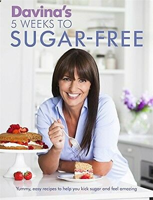 Davina's 5 Weeks to Sugar-Free Recipes Paper Back Book Healthy Food Diet New
