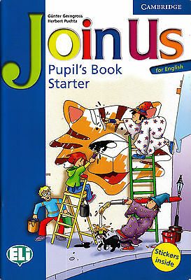 Cambridge JOIN US FOR ENGLISH Starter Pupil's Book / Classbook @BRAND NEW@