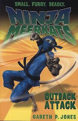 Ninja Meerkats - Outback Attack Gareth P. Jones