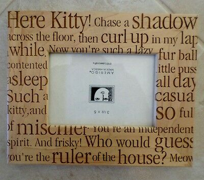 """CAT LOVERS Great Assortment of Feline Theme Sayings  PICTURE FRAME 3 1/2"""" x 5"""""""