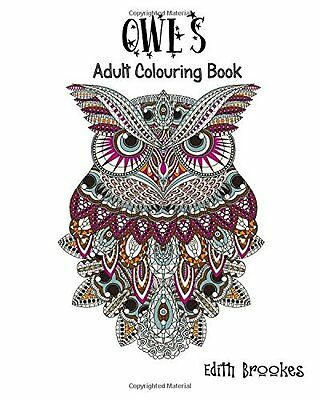 Owls Adult Colouring Book A Calming Colour - PB Book - Brand New