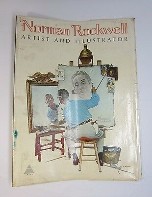 Norman Rockwell Artist and Illustrator Book By: Thomas S. Buechner 1970