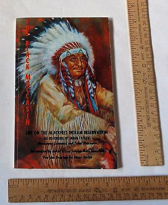 The BLACK MOCCASIN - Life On The Blackfeet Indian Reservation - pb Book no. 2