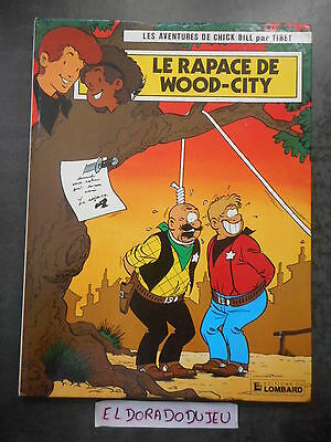 Eldoradodujeu   Bd - Chick Bill Le Rapace De Wood-City - Lombard Eo 1985 Be **