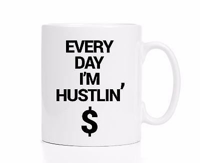 Every Day I'm Hustlin' Mug / Hustle Mug / Hustle Coffee Cup / Entrepreneur Mug