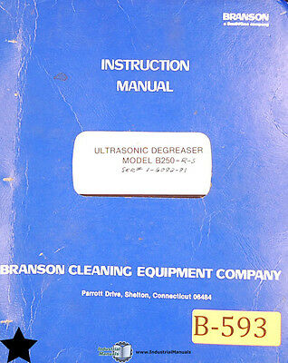 Branson Ultrasonic Degreaser B-250, Instructions Electric and Assemblies Manual