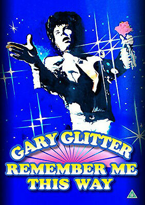 Gary Glitter -Remember Me This Way NEW Perfect DVD R2  [2016] WQ01