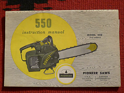 Pioneer Chain Saw Instruction Manual Vintage 1964 Model 550 First Edition RARE!!