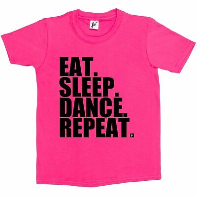 Eat. Sleep. Dance. Repeat. Kids Boys / Girls T-Shirt