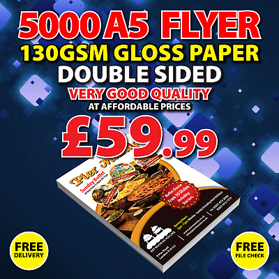 5000 A5 Flyers / Leaflets - Full Colour - 130gsm Gloss - Double Sided
