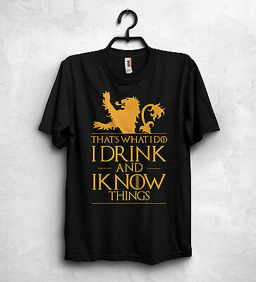 That's What I Do I Drink And I Know T Shirt Game Of Thrones Tyrion Lannister Top