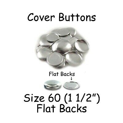 "200 Size 60 (1 1/2"" - 38mm) Cover Buttons / Fabric Covered Buttons - Flat Back"