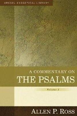 Kregel Exegetical Library: A Commentary on the Psalms, Volume 1: 1-41