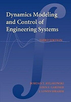 Dynamic Modeling and Control of Engineering Systems Bohdan T. Kulakowski