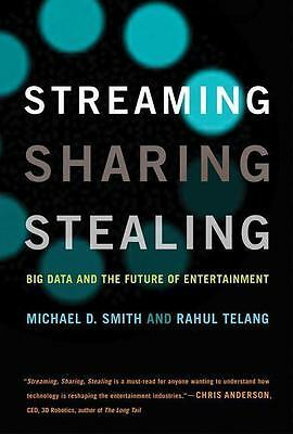 Streaming, Sharing, Stealing Michael D. Smith