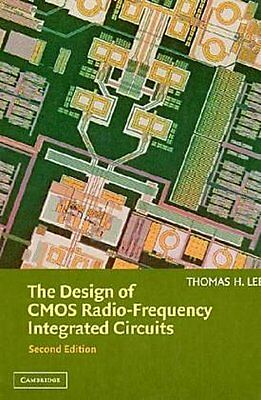 The Design of CMOS Radio-Frequency Integrated Circuits Thomas H. Lee