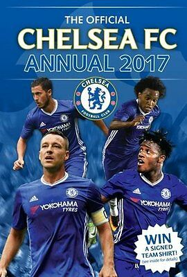 The Official Chelsea Annual 2017 (Annuals  - HB Book - Brand New