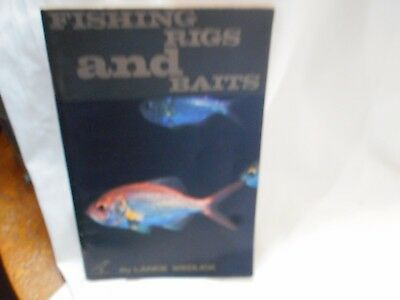 Vintage Fishing Book Fishing Rigs And Baits By Lance Wedlick About 80 Pages