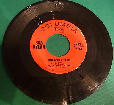 "# B. Dylan COUNTRY PIE / TONIGHT I'LL BE STAYNG HERE WITH YOU   USA  7""-S00685"