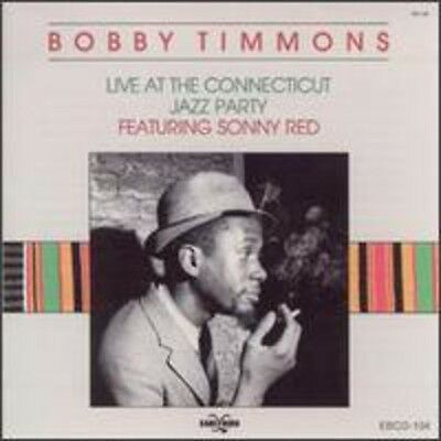 Live At The Connecticut Jazz Party - Bobby Timmons (2003, CD NEU)