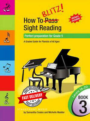 HOW TO BLITZ SIGHT READING BOOK 3 Prep for GRADE 5 New Edition - SAMANTHA COATES