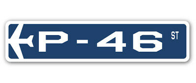 P-46 Street Sign military aircraft air force plane pilot gift