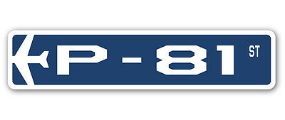 P-81 Street Sign military aircraft air force plane pilot gift