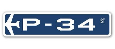 P-34 Street Sign military aircraft air force plane pilot gift