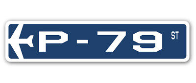 P-79 Street Sign military aircraft air force plane pilot gift