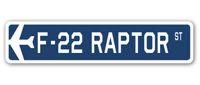 F-22 RAPTOR Street Sign military aircraft air force plane pilot gift