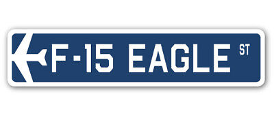 F-15 EAGLE Street Sign military aircraft air force plane pilot gift