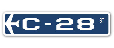 C-28 Street Sign military aircraft air force plane pilot gift
