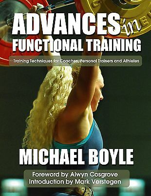 Advances In Functional Training by Michael Boyle