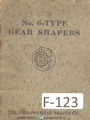 Fellows No. 6 Type Gear Shapers Information of Possibilities Manual Year (1925)