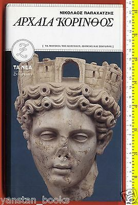 #5620 Europe Greece 2009.Book. Ancient Corinth. 160 pg.Exploration & Travel, H