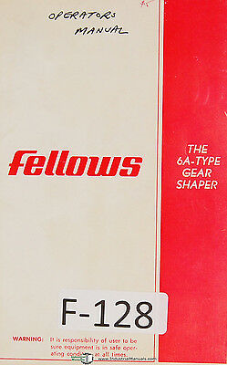 Fellows Operation and Parts 6A-Type Gear Shapers Machine Manual Year (1971)