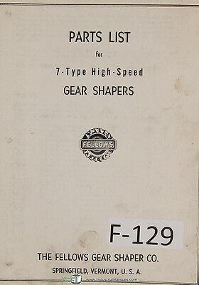 Fellows Parts List 7-Type Gear Shapers Machine Manual