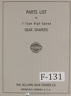 Fellows 7-Type Gear Shapers Machine Parts Lists Manual Year (1960)