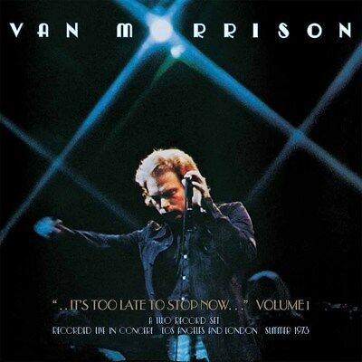 /0889853232611/ Van Morrison - It's Too Late To Stop Now Volume I (2 Lp) [Vinile
