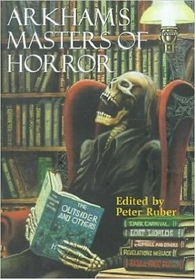 Arkham's Masters of Horror : A 60th Anniversary Anthology Retrospective of the F