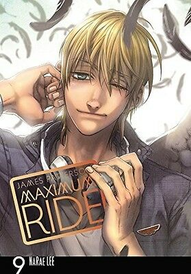 Maximum Ride Manga V09 - James / Lee,Narae Patterson (2015, Livre NEU)