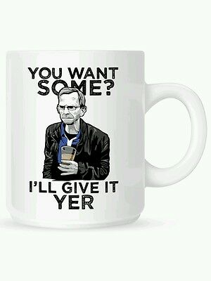 YOU WANT SOME? I'LL GIVE IT YER, funny novelty MUG