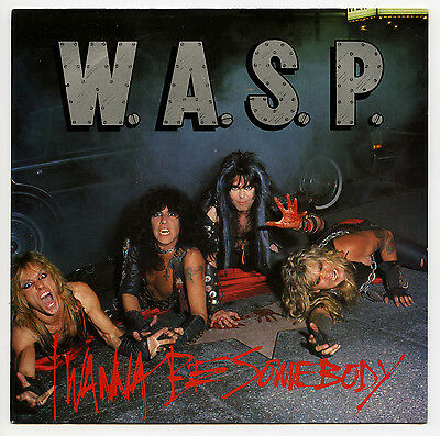 "WASP / I Wanna Be Somebody / UK 7"" CL336 Blackie Lawless W.A.S.P."