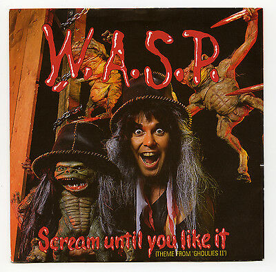 """WASP / Scream Until You Like It / UK 7"""" (CL458) Blackie Lawless W.A.S.P."""