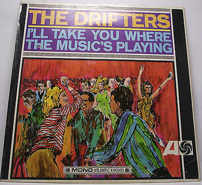 "THE DRIFTERS : I'LL TAKE YOU TO WHERE THE MUSIC IS Album Vinyl 12"" LP Mono VG"