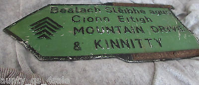 Antique rare Green Irish road Sign Kinnitty Sleive Bloom County Offaly Ireland