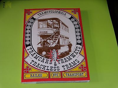 Encyclopedia Tramcars & Tramways Trackless Tram - 1979 - Complet