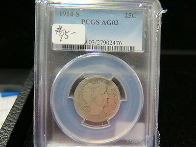 1914-S 25C Barber Quarter * Certified For Your Confidence * PCGS AG03 *  Sale *